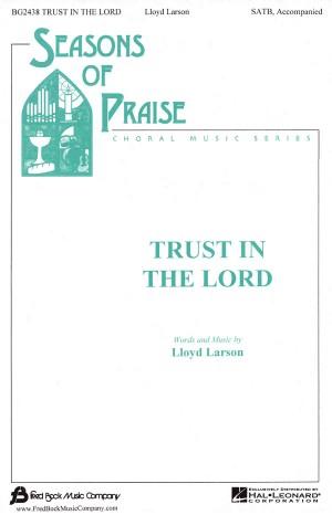 Lloyd Larson: Tru In The Lord