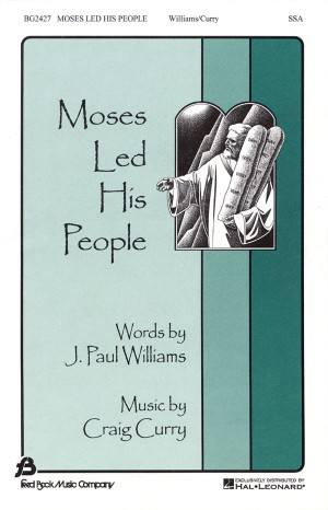 Craig Curry_J. Paul Williams: Moses Lead His People