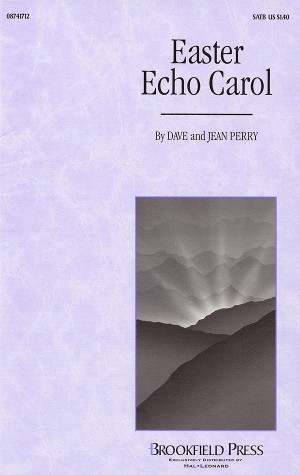Dave Perry_Jean Perry: Easter Echo Carol