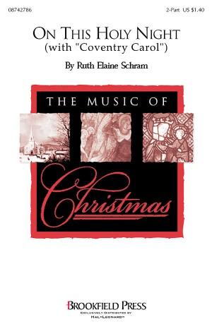 Ruth Elaine Schram: On This Holy Night