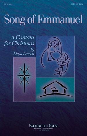 Lloyd Larson: Song of Emmanuel
