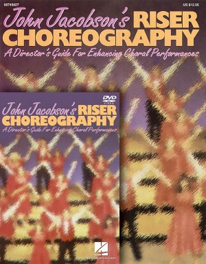 John Jacobson: John Jacobson's Riser Choreography