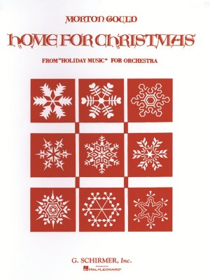 Morton Gould: Home for Christmas