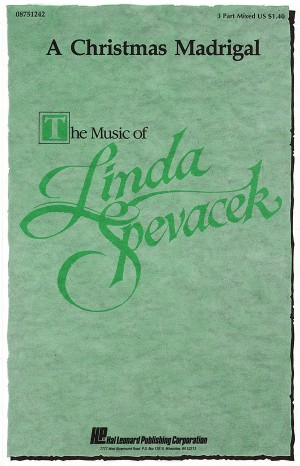 Linda Spevacek: A Christmas Madrigal