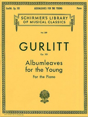 Cornlius Gurlitt: Albumleaves For The Young Op.101