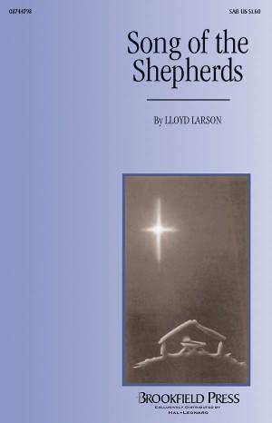 Lloyd Larson: Song of the Shepherds