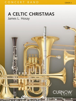 James L. Hosay: A Celtic Christmas
