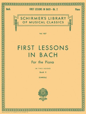 J.S. Bach: First Lessons In Bach Book Two