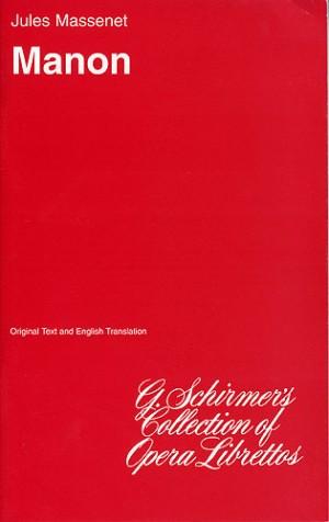 Jules Massenet: Manon (Libretto)