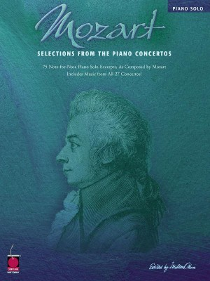 Wolfgang Amadeus Mozart: Mozart: Selections from the Piano Concertos