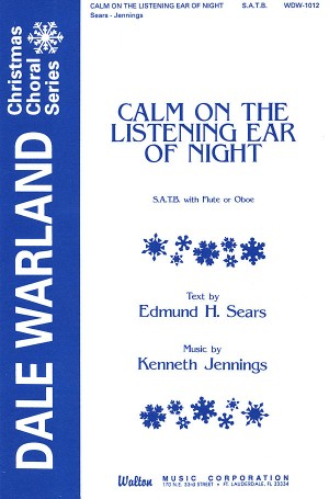 Edmund Hamilton Sears_Kenneth Jennings: Calm on the Listening Ear of Night Product Image