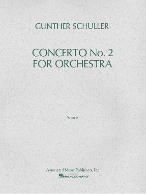 Gunther Schuller: Concerto No. 2 for Orchestra (1976)