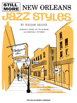 William Gillock: Still More New Orleans Jazz Styles