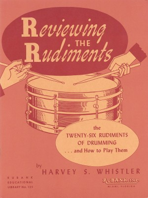 Harvey S. Whistler: Reviewing the Rudiments