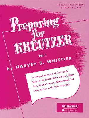 Harvey S. Whistler: Preparing for Kreutzer Vol. 1
