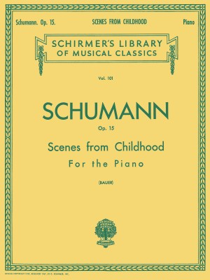 Robert Schumann: Scenes From Childhood (Kinderszenen) Op.15