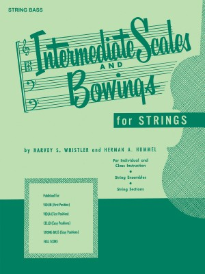 Harvey S. Whistler_Herman Hummel: Intermediate Scales And Bowings - String Bass
