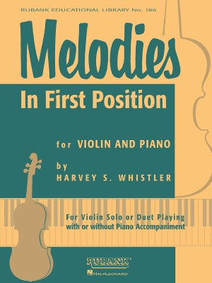 Harvey S. Whistler: Melodies In First Position