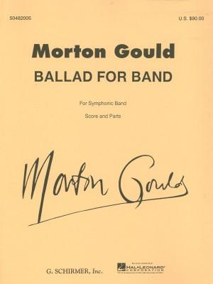 Morton Gould: Ballad For Band