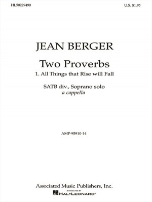 Jean Berger: All Things That Rise Will Fall From '2 Proverbs'