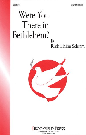 Ruth Elaine Schram: Were You There in Bethlehem?