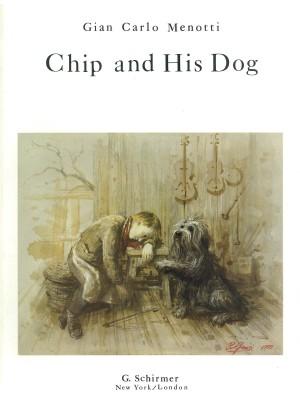Gian Carlo Menotti: Chip and His Dog