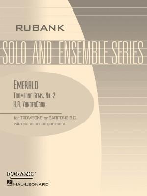 H.A. VanderCook: Emerald ( No. 2, VanderCook Trombone Gem Series )