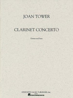 Joan Tower: Clarinet Concerto
