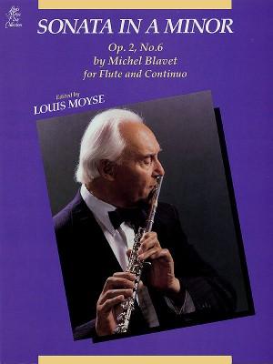 Michel Blavet: Sonata In A Minor For Flute And Continuo Op. 2 No. 6