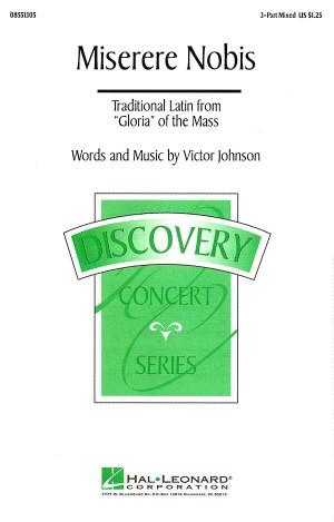 Victor C. Johnson: Miserere Nobis