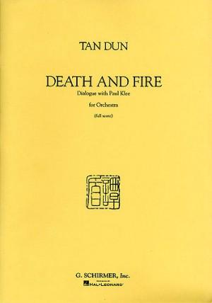 Tan Dun: Death And Fire (Full Score)