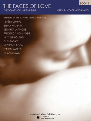 Jake Heggie: The Faces Of Love Book 3