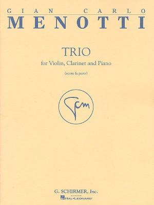 Gian Carlo Menotti: Trio