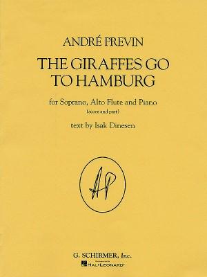 Andre Previn: The Giraffes Go To Hamburg