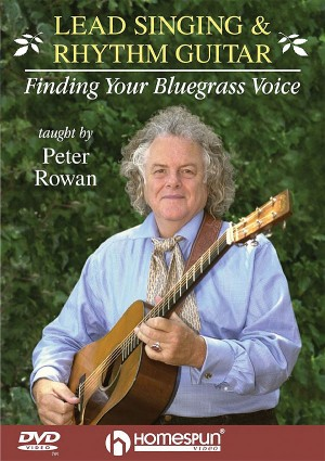 Peter Rowan: Lead Singing and Rhythm Guitar