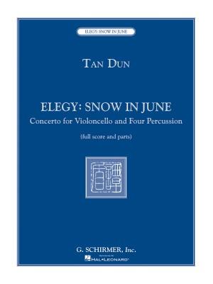 Tan Dun: Elegy: Snow In June (Score and Parts)