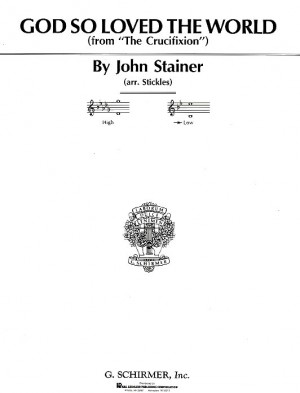 John Stainer: God So Loved The World (Low Voice)