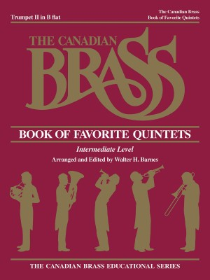 Canadian Brass: The Canadian Brass Book Of Favorite Quintets