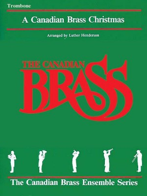 Canadian Brass: A Canadian Brass Christmas