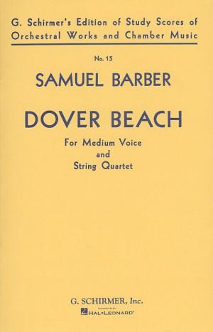 Samuel Barber: Dover Beach Op. 3