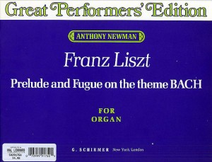 Franz Liszt: Prelude And Fugue On The Theme BACH