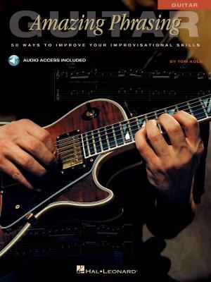 Amazing Phrasing Guitar