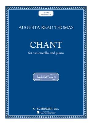 Augusta Read Thomas: Chant