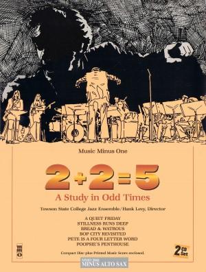 Music Minus One 0ne - '2+2=5' A Study In Odd Times (Minus Alto Saxophone)