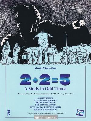 Music Minus One - '2+2=5' A Study In Odd Times (Minus Tenor Saxophone)