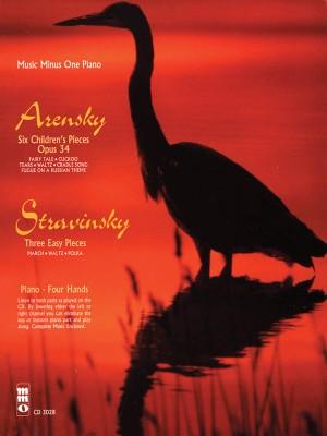 Music Minus One - Anton Stepanovich Arensky: 6 Pièces Enfantines Op.34&#x3B; Igor Stravinsky: 3 Easy Pieces