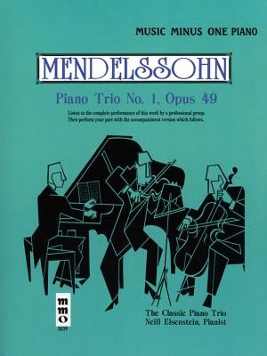 Music Minus One - Felix Mendelssohn: Piano Trio No.1 In D Op.49