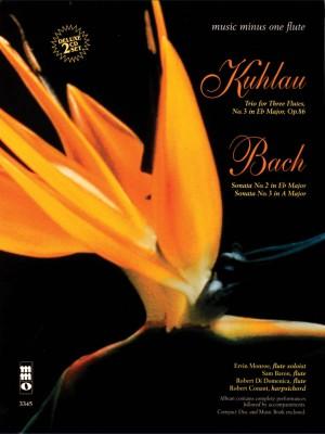 Friedrich Kuhlau: Trio In E-Flat&#x3B; J.S.Bach: Sonatas In E-Flat And A
