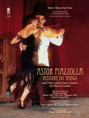 Astor Piazzolla: Histoire Du Tango And Other Latin Classics For Flute & Guitar Duet (Book/CD)