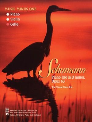 Music Minus One - Robert Schumann: Piano Trio No.1 In D Minor Op.63